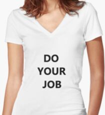 DO YOUR JOB! Women's Fitted V-Neck T-Shirt