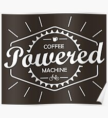Coffee Powered Bicycle Poster