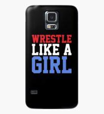 WRESTLE LIKE A GIRL Case/Skin for Samsung Galaxy