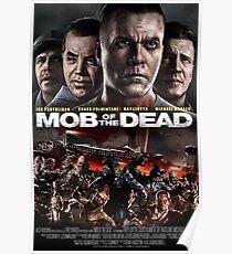 Póster Cartel de la película Mob of the Dead