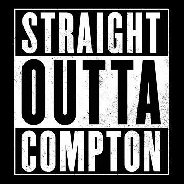 Straight outta Compton von lucata