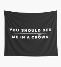 In a Crown Wall Tapestry