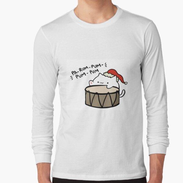 Pa-rum-pum-pum-pum! Long Sleeve T-Shirt