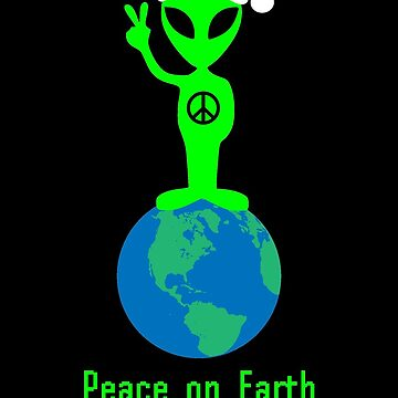 Peace on Earth Christmas Alien by DesignsAndStuff