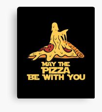 May The Pizza Be With You Canvas Print