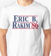 Eric B. for president Unisex T-Shirt