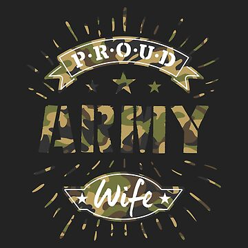 Proud Army Wife by dasha-d