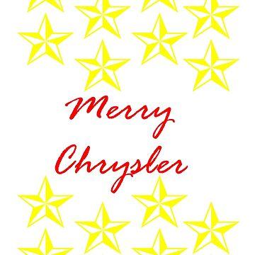 Merry Chrysler. Vine design by HeardUWereDead
