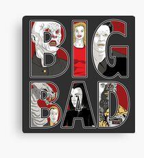 Buffy the Vampire Slayer - BIG BAD Variant Canvas Print