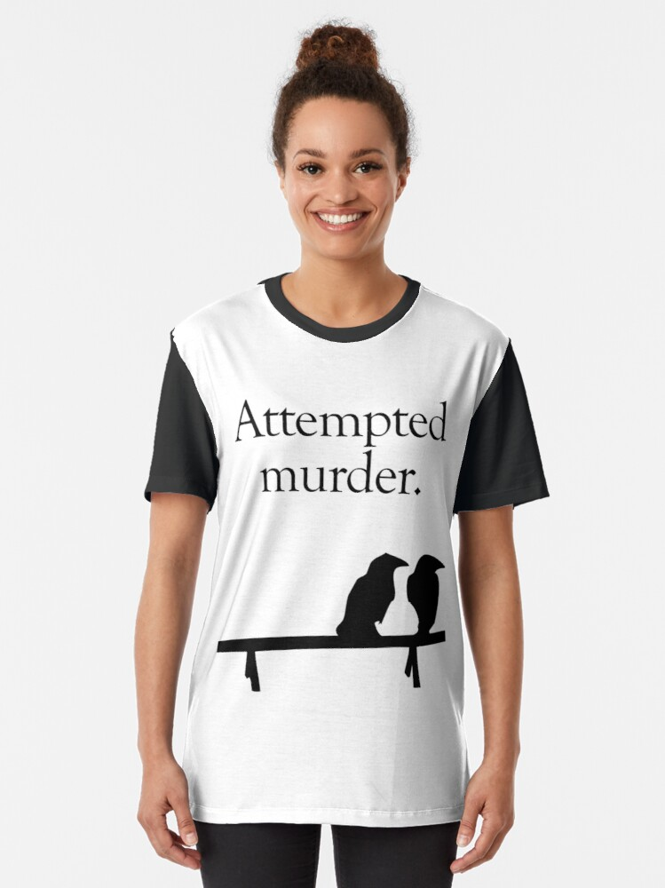 Alternate view of Attempted Murder Graphic T-Shirt
