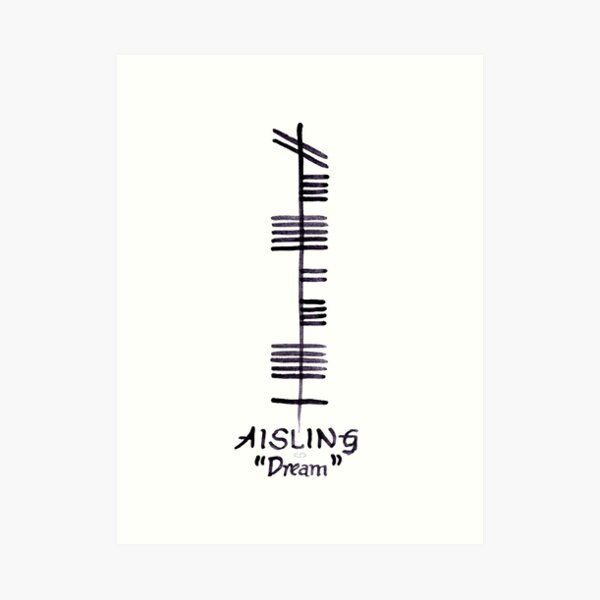 Dream in Irish Ogham Script - Aisling Art Print