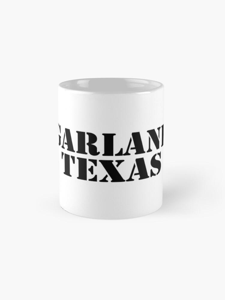 Alternate view of Garland Texas Mugs