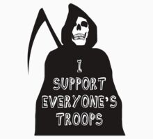 I support everyone's troops...