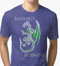 Bahamut Is Coming V2 Tri-blend T-Shirt