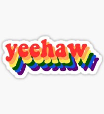 Yeehaw - Rainbow Sticker