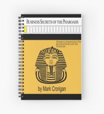 Business Secrets of the Pharoahs (sic) Spiral Notebook