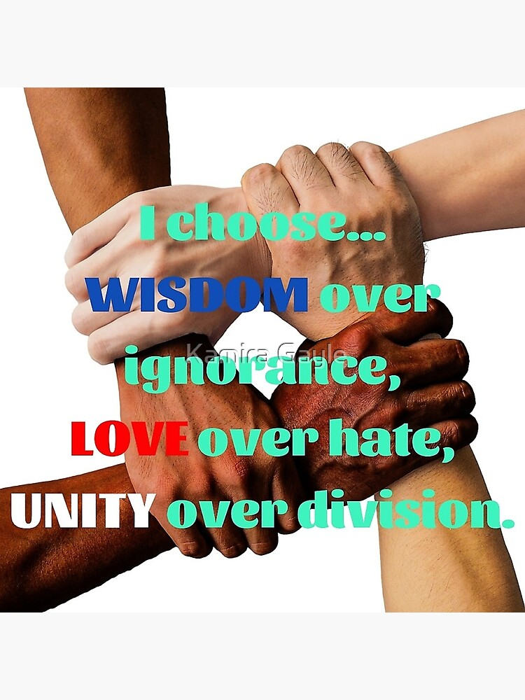 Wisdom, Love & Unity by Impurrfectlife