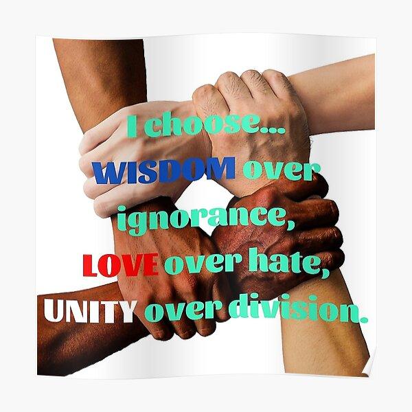 Wisdom, Love & Unity Poster