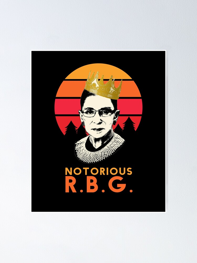 Alternate view of Funny Notorious RBG T-shirt, RGB notorious merch - rbg Apparel and Stickers Poster