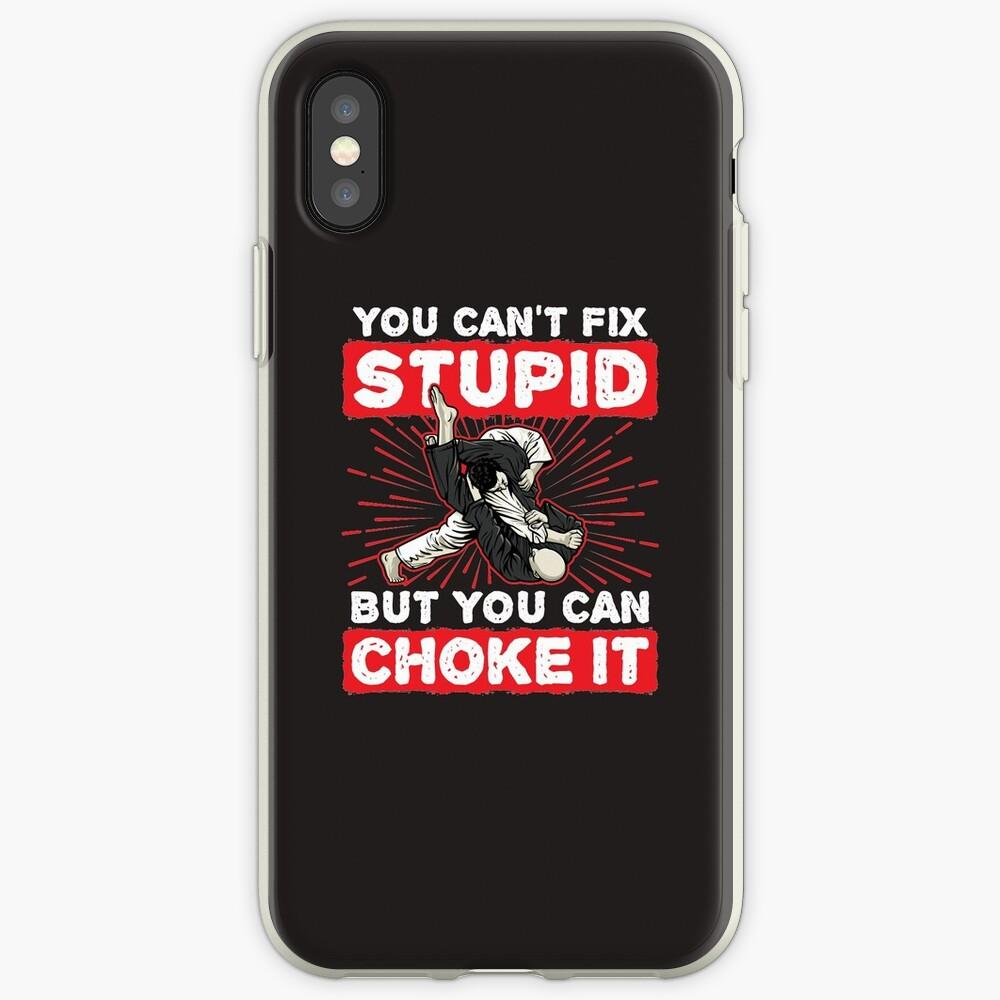 Jiu Jitsu kannst du nicht dumm reparieren, aber du kannst es ersticken iPhone-Hüllen & Cover