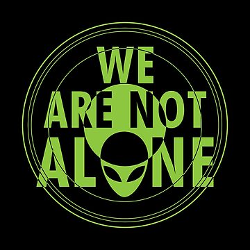 We are not Alone by BoggsNicolasArt