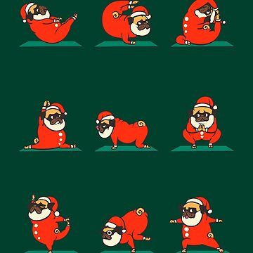 Santa Pug Yoga by Huebucket