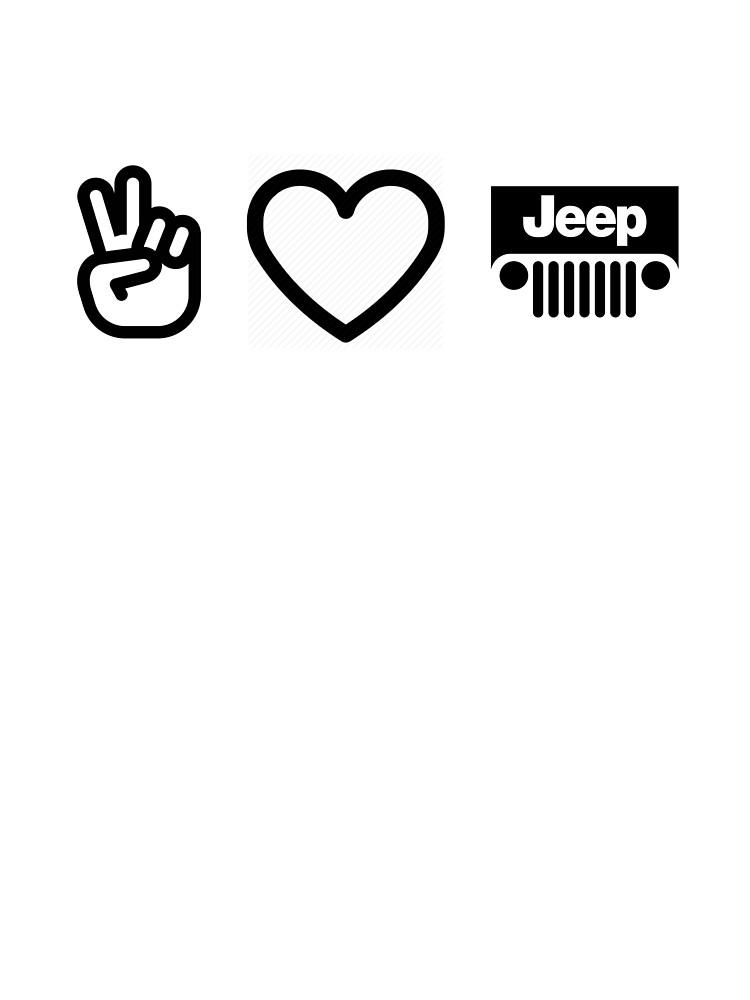 Peace Love Jeep