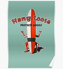 Hang Loose Surfboard Man Poster