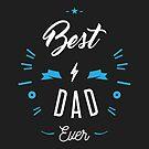 « Best Dad ever » par lepetitcalamar