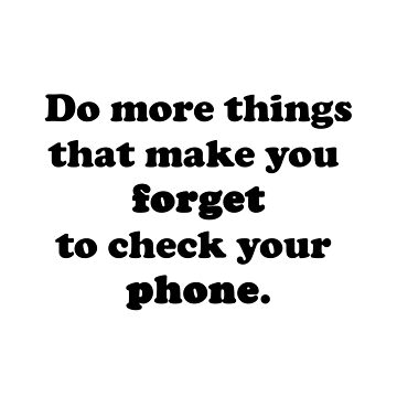Forget your phone! by DeerFutureMe
