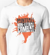 Paintball...Non-Lethal Combat Unisex T-Shirt