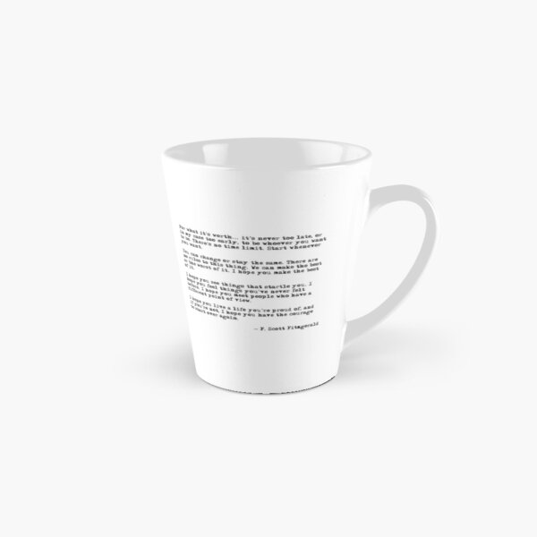 For what it's worth - F Scott Fitzgerald quote Tall Mug