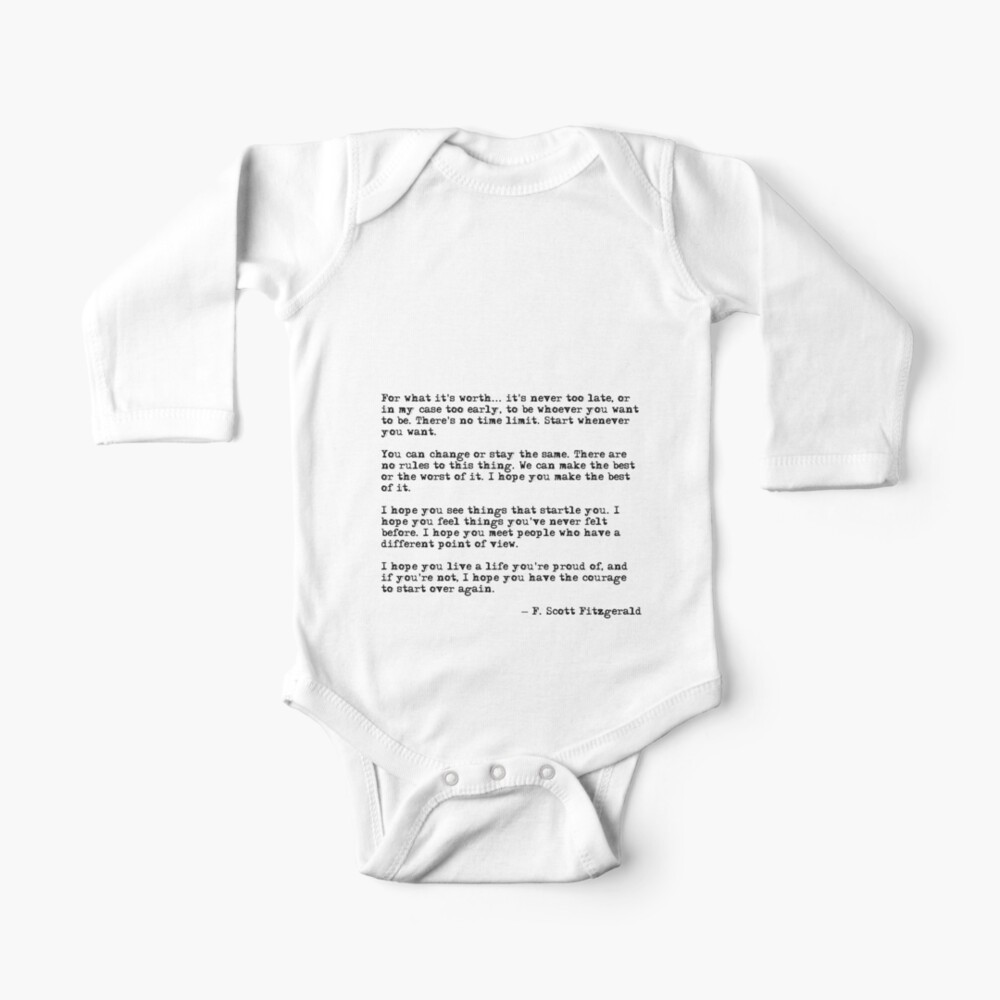 For what it's worth - F Scott Fitzgerald quote Baby One-Piece