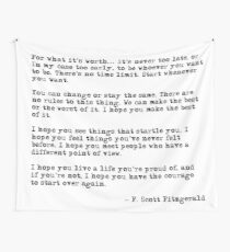 For what it's worth - F Scott Fitzgerald quote Wall Tapestry