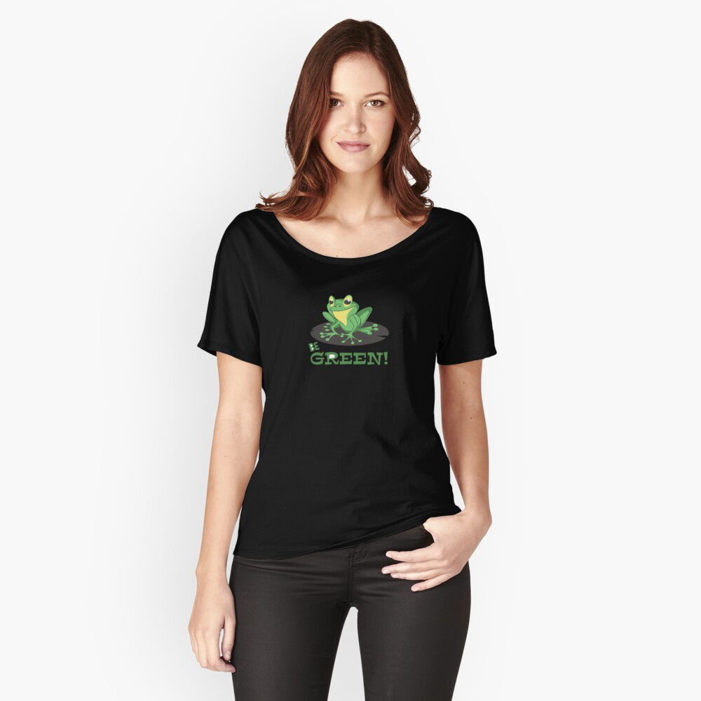 Be Green Women's Relaxed Fit T-Shirt Front