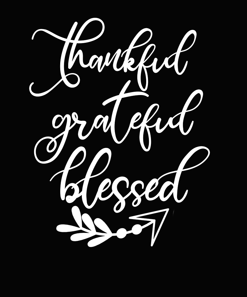 ThanksgivingThankful Grateful Blessed Trendy Scripted Holiday Gift by kimmicsts