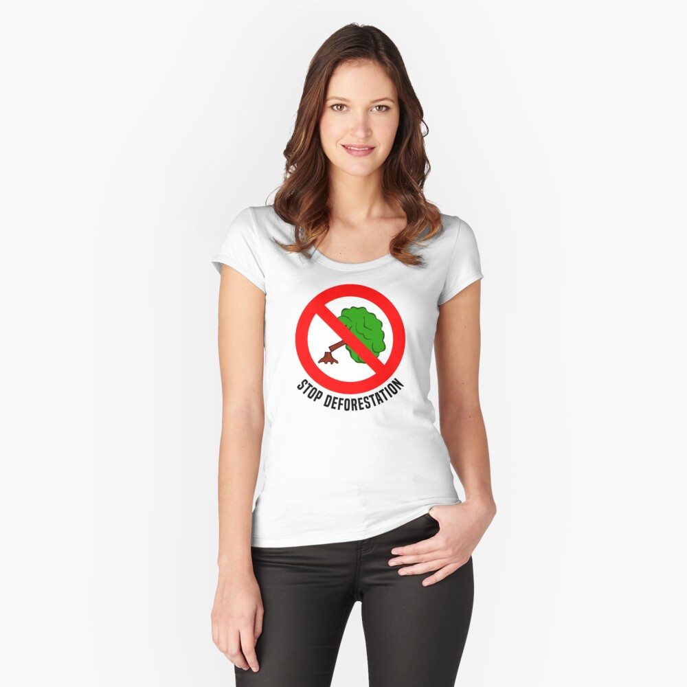Stop Deforestation II Women's Fitted Scoop T-Shirt Front