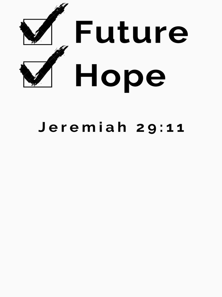 Jeremiah 29:11 Future and Hope by Vaycarious
