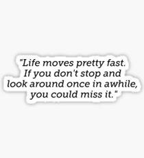 Ferris Bueller Zitat Sticker