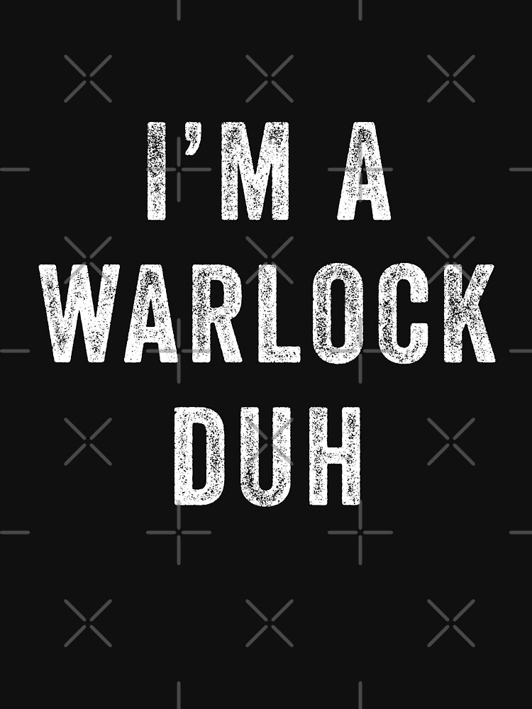 I'm Warlock Duh by with-care