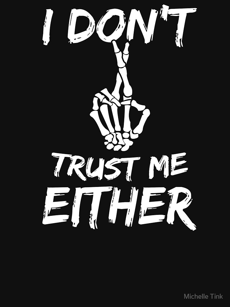 I Don't Trust Myself - Crossed Fingers Graphic by ingeniusproduct
