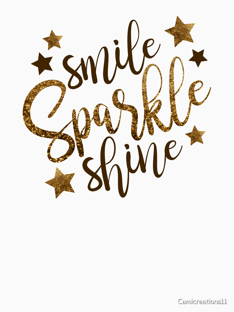 quote smile sparkle shine by Camicreations11