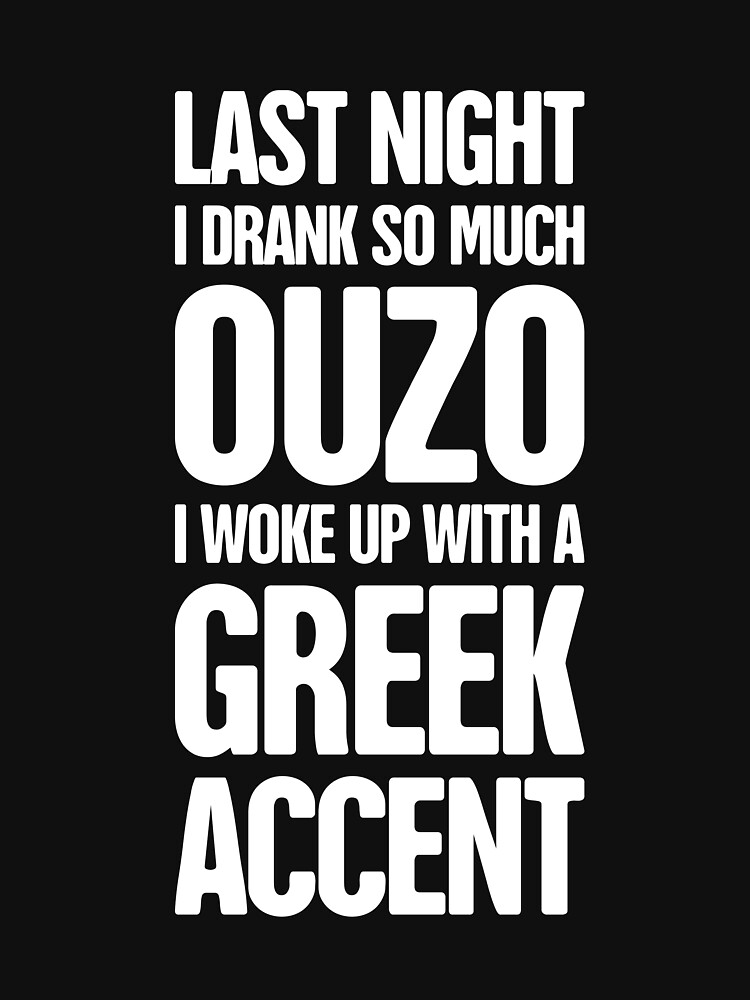 Greek Vacation Ouzo - Funny Gift by EMDdesign