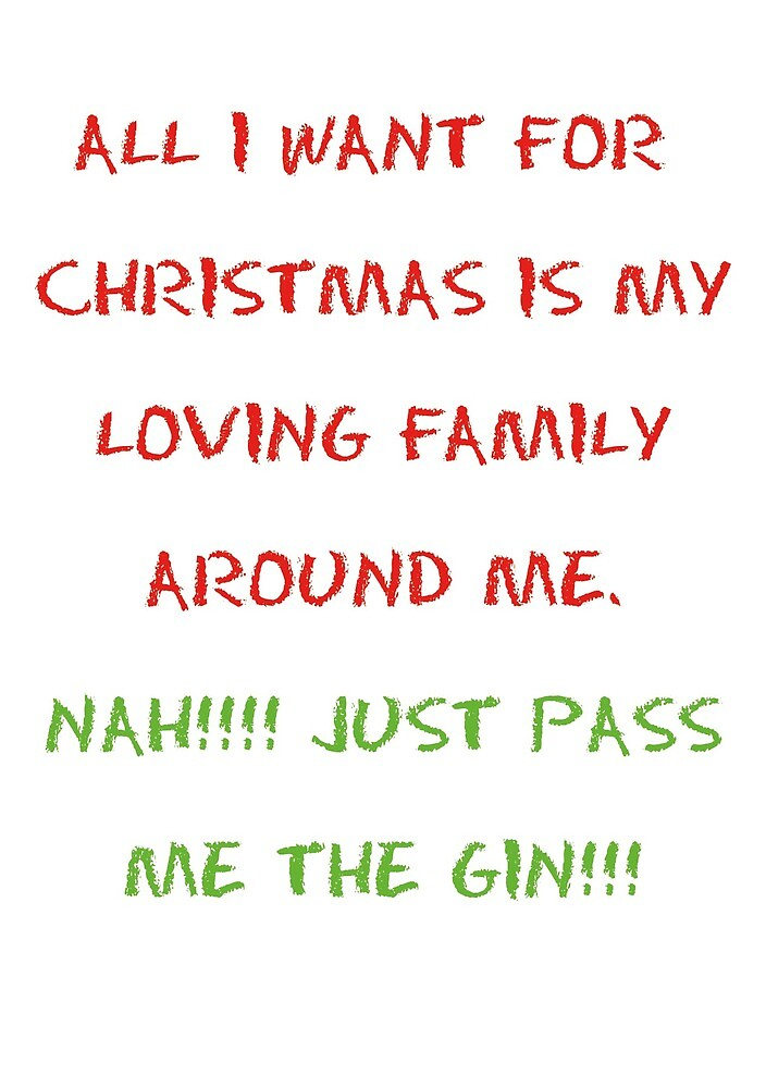 All I Want For Christmas Gin. by esmeandme
