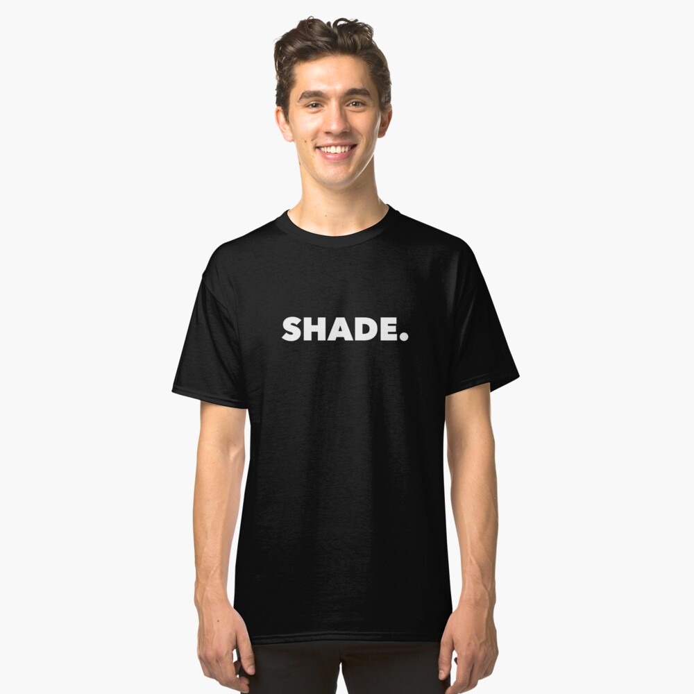SHADE. Classic T-Shirt Front