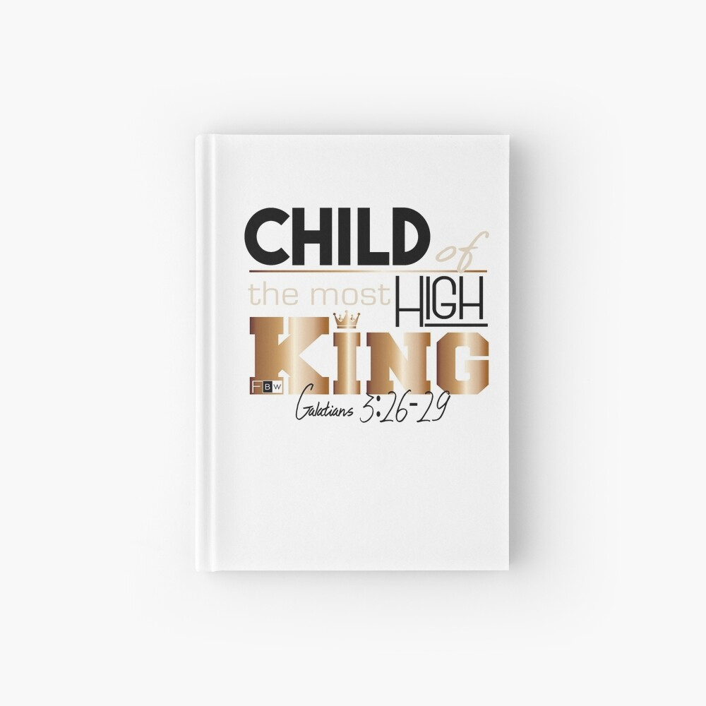 Child of the Most High King Hardcover Journal