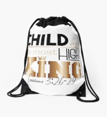 Child of the Most High King Drawstring Bag