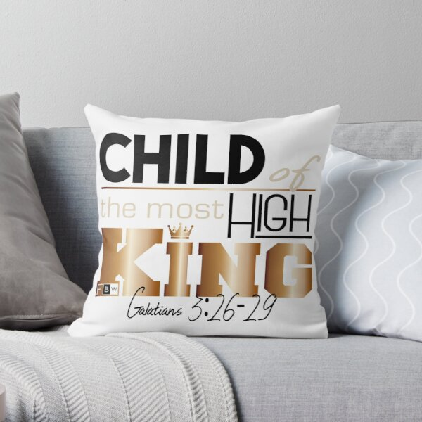 Child of the Most High King Throw Pillow