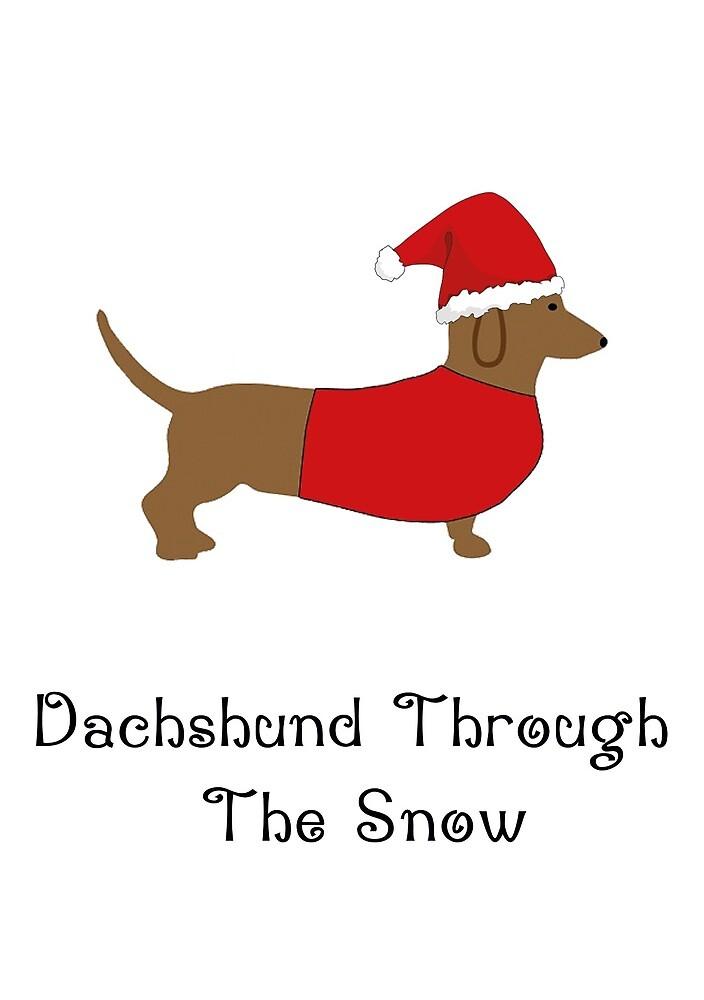 Dachshund Through the Snow. by esmeandme