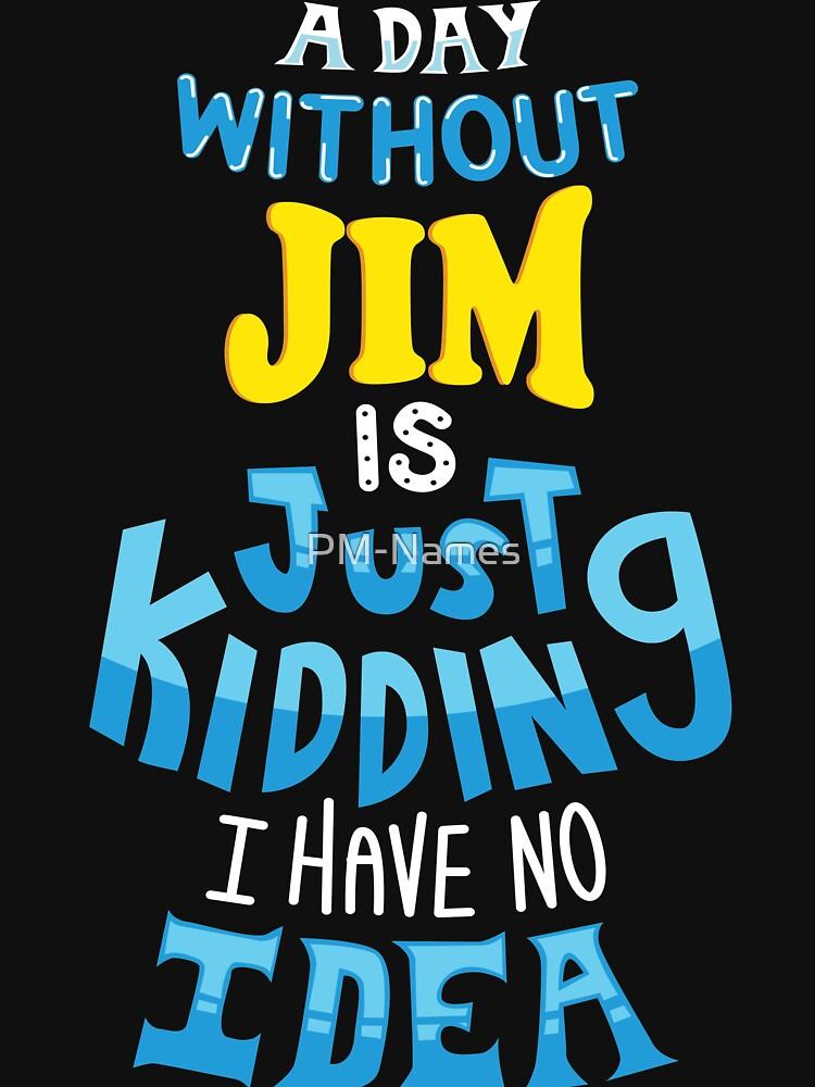 Best Friends Dearest Name Jim by PM-Names